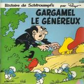 Gargamel Le G�n�reux - Les Schtroumpfs 0'56 - Gargamel Le G�n�reux 6'36 / Gargamel Le G�n�reux 6'04 - Les Schtroumpfs 0'56 (Livre Disque) - Doroth�e (Peyo)