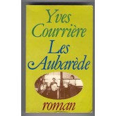 Les Aubar�de - Une Dynastie De Grands Cuisiniers de Jacques Caen