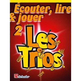 Ecouter, lire & jouer 2 - Les Trios - Trompette / Bugle / Baryton / Euphonium / Saxhorn (TC)