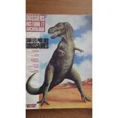 Dossiers Histoire Et Archeologie - N� 102 - Sur Les Pas Des Dinosaures : Les R�v�lations Des Fossiles - La D�rive Des Continents - Les Adaptations �tonnantes Des ...