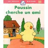 Poussin Cherche Un Ami de Claire Ubac
