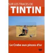 Sur Les Traces De Tintin Le Crabe Aux Pinces D'or 1 Dvd