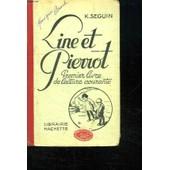 Line Et Pierrot. Premier Livre De Lecture Courante. de Seguin K.