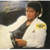Disque Vinyle 33t Wanna Be Startin' Somethin', Baby Be Mine, The Girl Is Mine, Thriller, Beat It, Billie Jean, Human Nature, P.Y.T, The Lady In My Life - Michael Jackson