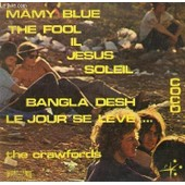 Disque Vinyle 33t The Fool, Witch Queen Of New Orleans, Jesus, Bangla Desh, Dn't Let It Die, High Time We Went, Mamy Blue, Il, Soleil, Co-Co, Le Jour Se Leve, C'est La Meme Chansons - The Crawfords