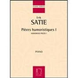 Erik Satie - Pièces humoristiques 1