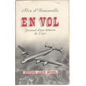 [ Aviation ] En Vol : Journal D'une H�tesse De L'air de Alix D Unienville