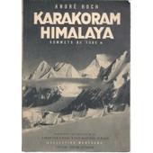 [ Montagne / Alpinisme ] Karakoram Himalaya : Sommets De 7000 M de andr� roch