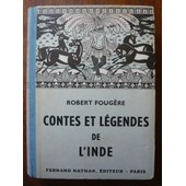 Contes Et L�gendes De L'inde de Robert Foug�re