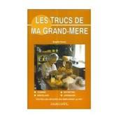 Les Trucs De Ma Grand-M�re de Brigitte Neveu