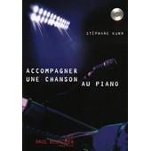 Accompagner Une Chanson Au Piano + Cd