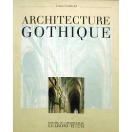 L'architecture Gothique - Louis Grodecki