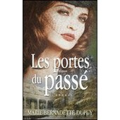Les Portes Du Pass� de Marie Bernadette DUPUY