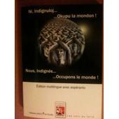 Nous, Indign�s... ... Occupons Le Monde ! de Jean Jacques M U