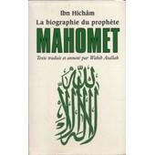 La Biographie Du Proph�te Mahomet de IBN, Hich�m