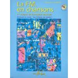 La F.M. en chansons Vol.1 CHARRITAT MARIE -ALICE