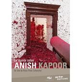 Le Monde Selon Anish Kapoor de Heinz Peter Schwerfel