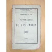Promenades Hors De Mon Jardin. [ �dition Originale ] de Karr