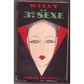 Le Troisieme Sexe. Introduction De Louis Esteve de WILLY (GAUTHIER VILLARS) He...