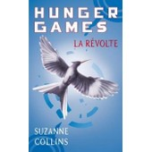 Hunger Games 3 - La R�volte de Suzanne COLLINS