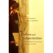 Selves And Subjectivities: Reflections On Canadian Arts And Culture de Manijeh Mannani