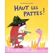 Haut Les Pattes ! de Catharina Valckx