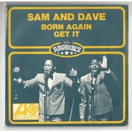 SAM AND DAVE - Born Again / Get It - 7inch x 1