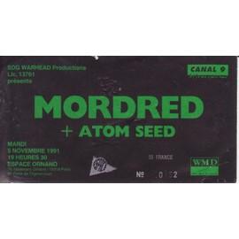 Ticket de Concert MORDRED + ATOM SEED 1991