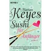 Sushi F�r Anf�nger de Marian Keyes