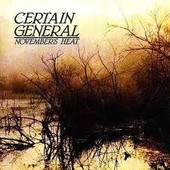 November's Heat - Certain General