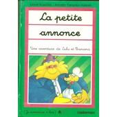 Une Aventure De Lulu Et Banana. La Petite Annonce. Ill Annette Tamarkin Hatwell de lionel koechlin