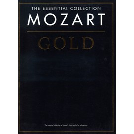 MOZART Gold The Essential Collection