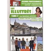 Les Illustr�s 2e Bac Pro Gestion-Administration - Tome 2, Les Relations Externes de Lionel Baudin