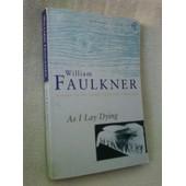 As I Lay Dying de William Faulkner