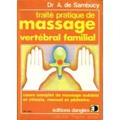 Traite Pratique De Massage Vertebral Familial de Sambucy