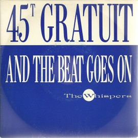 the beat goes on (part 1) (L. sylvers III - S. shockley - W. Shelby) 3'55  /  the beat goes on (part 2) 3'00
