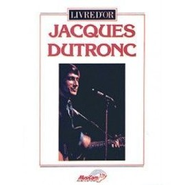 Dutronc Jacques Livre d'Or