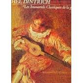 Les Immortels Classiques De La Guitare - Michel Dintrich