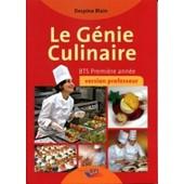 Le G�nie Culinaire Bts Premi�re Ann�e - Version �l�ve de Despina Blain