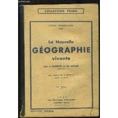 La Nouvelle G�ographie Vivante. Cours �l�mentaire. de PLOTHIER J. ET TRIAUD CH.