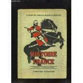 Histoire De La France. Cours �l�mentaire (1�re Et 2�me Ann�e) de TROUX ALBERT