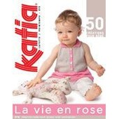 Catalogue Katia Tricot N� 60 La Vie En Rose Printemps �t� B�b�