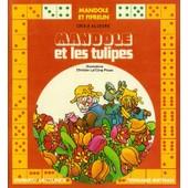 Mandole Et Les Tulipes de C�cile Allegre