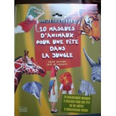10 Masques D'animaux De La Jungle � R�aliser Pour Une F�te Ou Un Go�ter