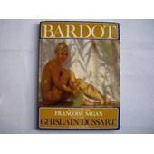 Brigitte Bardot de DUSSART, Ghislain