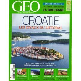 Geo 2012 (N�400) Croatie Les Joyaux Du Littoral. La France Des Villages La Bretagne