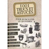 1001 Trucs Et Astuces Pour Se Faciliter Le Quotidien de Sonia De Sousa