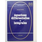 �quations Diff�rentielles Et Int�grales (Traduit Par Serge Colombo) de K�saku Yosida