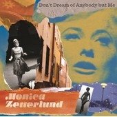Don't Dream Of Anybody But Me - Monica Zetterlund