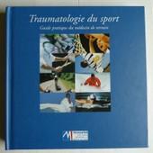 Traumatologie Du Sport Guide Pratique Du M�decin De Terrain de Jacques Rodineau